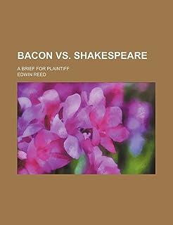 Bacon vs. Shakespeare; A Brief for Plaintiff