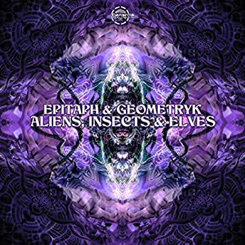 Aliens, Insects & Elves