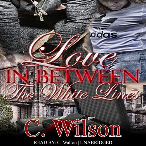 Love In-Between the White Lines audiobook cover art