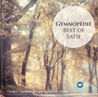 Gymnopedie: Best of Satie by CICCOLINI / QUEFFELEC / DERVAUX / LANCHBERY (2013-04-02)
