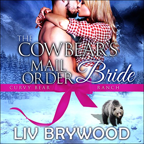 The Cowbear's Mail Order Bride audiobook cover art