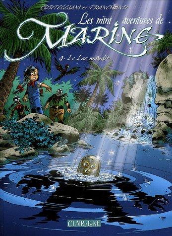 Les mini aventures de Marine, Tome 4 : Le Lac maudit