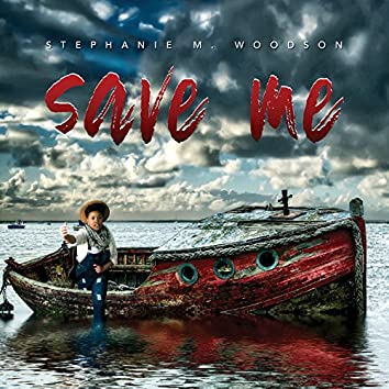 Save Me (feat. Johnathan Hodges)