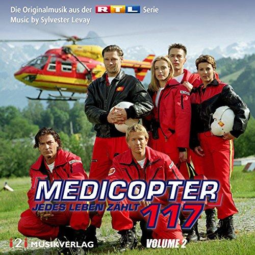 Medicopter 117 - Jedes Leben zählt, Vol. 2 (Die Originalmusik aus der RTL Serie)