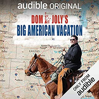 Dom Joly's Big American Vacation                   Written by:                                                                                                                                 Dom Joly                           Length: 3 hrs     Not rated yet     Overall 0.0