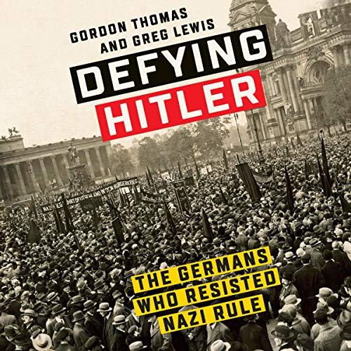 Page de couverture de Defying Hitler