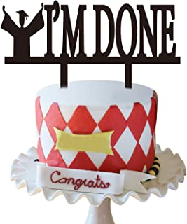 Graduation Cake Topper   Black I'M DONE Cake Topper  2019 Graduation Cake Decorations   Graduation Party Supplies 2019