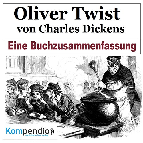 Oliver Twist von Charles Dickens: Eine Buchzusammenfassung cover art