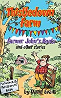 Thistledown Farm: Farmer John's Boots and Other Stories