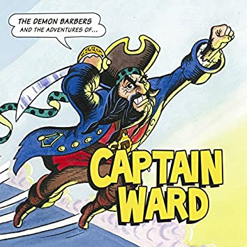 And the Adventures of Captain Ward