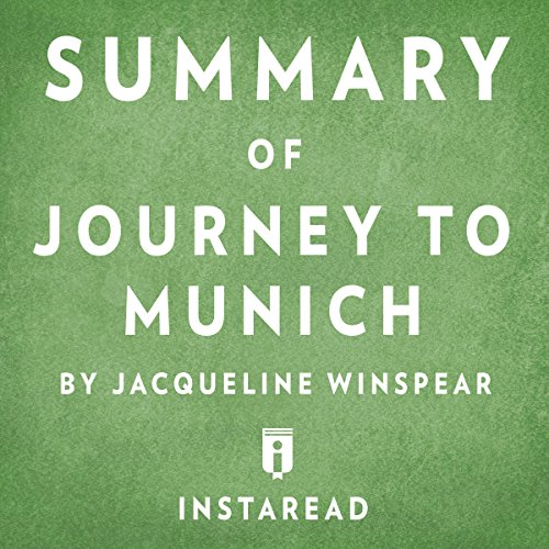 Summary of Journey to Munich by Jacqueline Winspear | Includes Analysis cover art