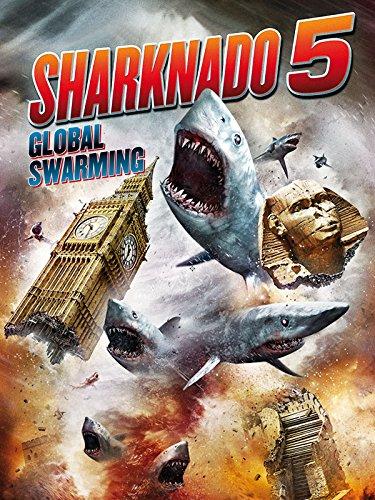 Sharknado 5 - Global Swarming [dt./OV]