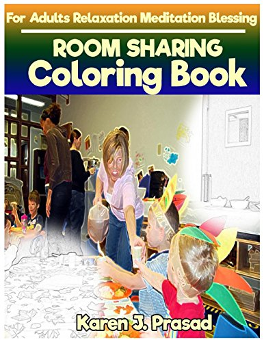 ROOM SHARING Coloring book for Adults Relaxation Meditation Blessing: Sketches Coloring Book Grayscale Images