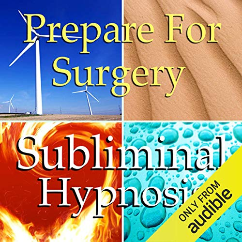 Prepare for Surgery Subliminal Affirmations cover art