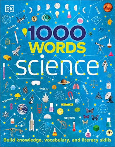 1000 Words: Science: Build Knowledge, Vocabulary, and Literacy Skills
