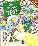 On s'amaga en Teo? (Volums especials d'en Teo)...