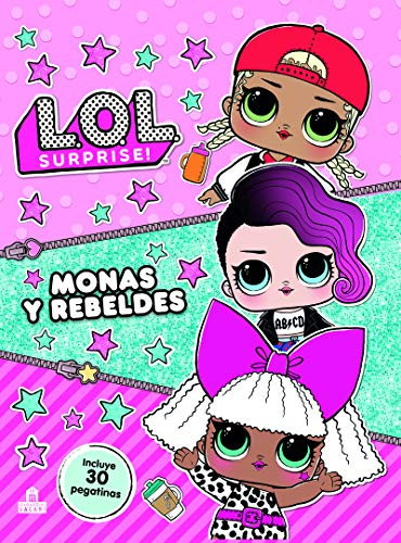 LOL  Surprise! Monas y rebeldes (LIBROS MAGAZZINI SALANI)