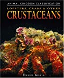 Lobsters, Crabs, and Other Crustaceans (Animal...