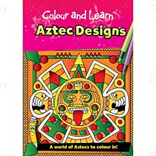 Brainbox Colour and Learn Aztec Designs Colouring Book/Teacher's Resource