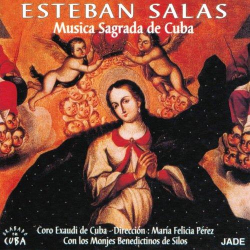Esteban Salas : Musica Sagrada de Cuba