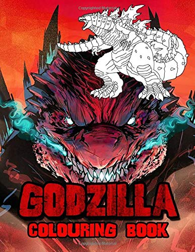 Godzilla Colouring Book: 40+ Godzilla Comic & Movie Illustrations With High Quality In Black And White. Perfect Colouring Book For Your Girls, Kids As ... Back To School. Also Great For Adults