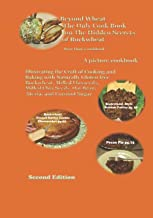 "Second Edition Beyond Wheat ""The Only Cook Book"" on Hidden Secrets of Buckwheat: Second Edition Beyond Wheat ""The Only Coo..."