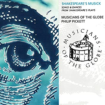 Shakespeare's Musick - Song And Dances From Shakespeare's Plays