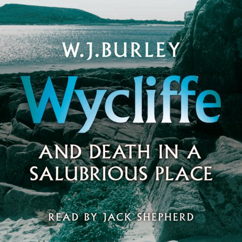 Wycliffe and Death in a Salubrious Place audiobook cover art
