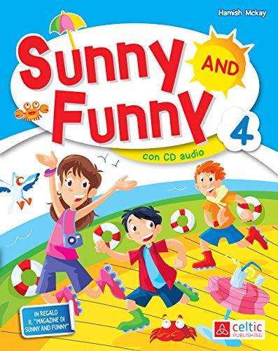 Sunny and Funny. Per la Scuola elementare. Con CD Audio (Vol. 4)