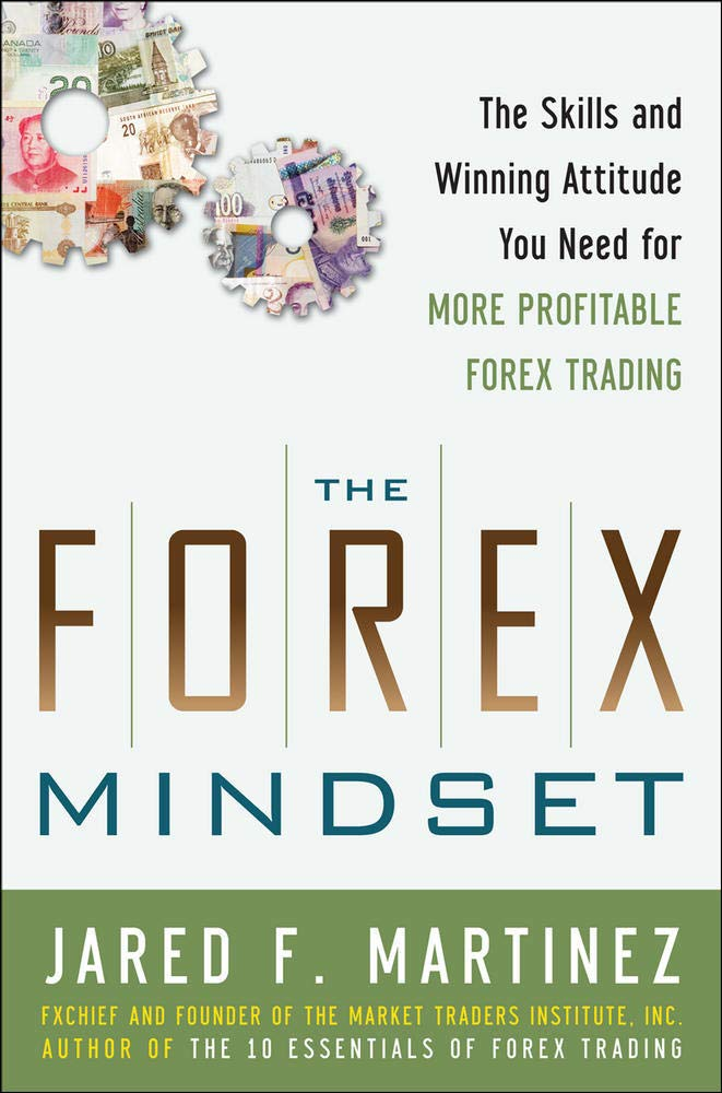 Image OfThe Forex Mindset: The Skills And Winning Attitude You Need For More Profitable Forex Trading
