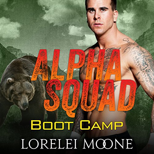 Alpha Squad: Boot Camp                   By:                                                                                                                                 Lorelei Moone                               Narrated by:                                                                                                                                 Audrey Lusk                      Length: 3 hrs and 36 mins     1 rating     Overall 4.0