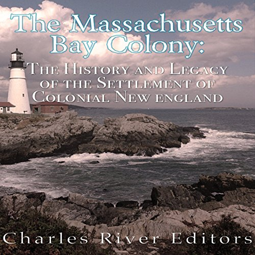 The Massachusetts Bay Colony audiobook cover art