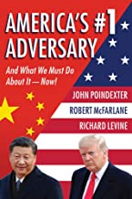 America's #1 Adversary: And What We Must Do about It - Now!