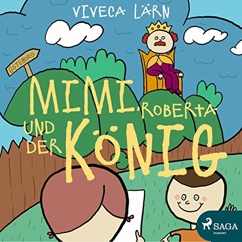 Couverture de Mimi, Roberta und der König