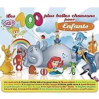 Les 100 Plus Belles Chansons Pour Enfant