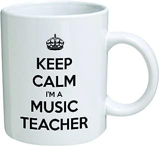 Funny Mug - Keep Calm I'm a Music Teacher- 11 OZ Coffee Mugs - Inspirational gifts and sarcasm - By A Mug To Keep TM