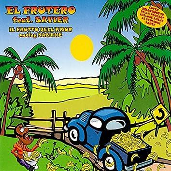 Il frutto dell'amor medley banane (feat. Savier)