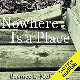 Nowhere is a Place                   By:                                                                                                                                 Bernice McFadden                               Narrated by:                                                                                                                                 Robin Miles                      Length: 9 hrs and 9 mins     303 ratings     Overall 3.8