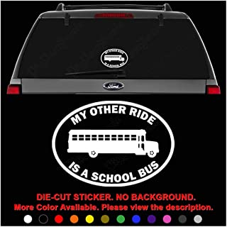 My Other Ride Is The Short Bus Car Truck Window Vinyl Decal Sticker 12 COLORS