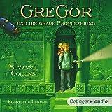Gregor und die graue Prophezeiung: Underland Chronicles 1