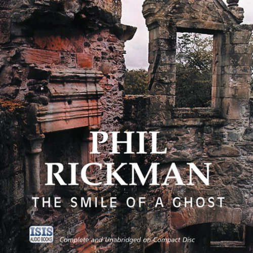 The Smile of a Ghost                   By:                                                                                                                                 Phil Rickman                               Narrated by:                                                                                                                                 Emma Powell                      Length: 15 hrs and 54 mins     90 ratings     Overall 4.4