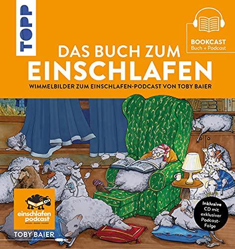 Das Buch zum Einschlafen: Wimmelbilder zum Einschlafen-Podcast von Toby Baier