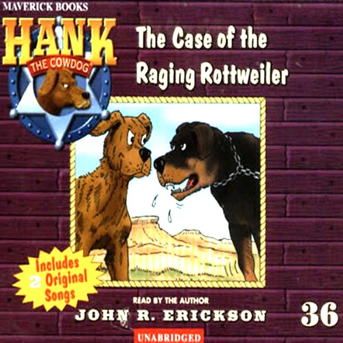 The Case of the Raging Rottweiler cover art