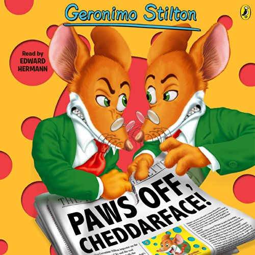 Geronimo Stilton, Book 6: Paws Off, Cheddarface! cover art