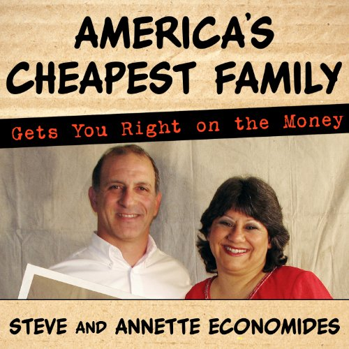 America's Cheapest Family Gets You Right on the Money audiobook cover art