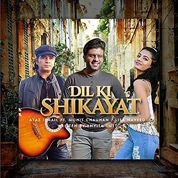 Dil Ki Shikayat