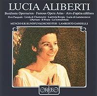 アリベルティ 有名オペラ・アリア集  (Lucia Aliberti - Famous Opera Arias)
