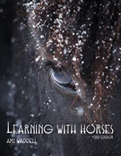 Learning With Horses: Second Edition