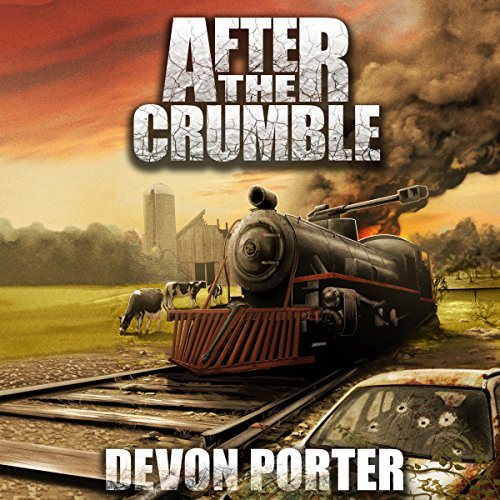 After the Crumble, Volume 1  By  cover art