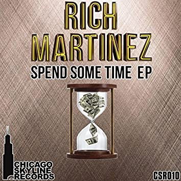 Spend Some Time EP